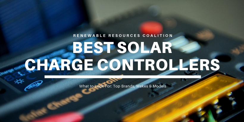 6 Best Solar Charge Controllers | 2019 Reviews (EPEVER, Outback)