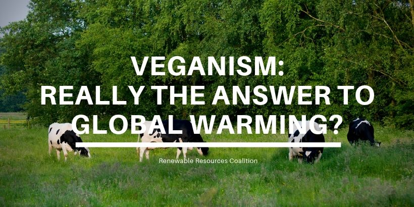 Veganism Really the Answer to Global Warming